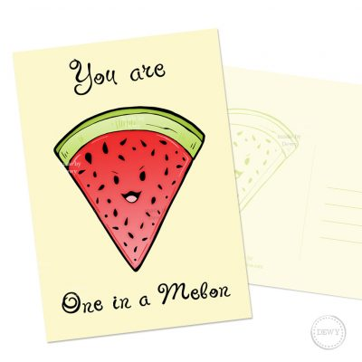 You are One in a Melon A6 kaart