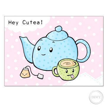 Hey cutea funny postcard kawaii cute tea teapot kaart wenskaart postkaart DewyCreations