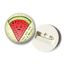 You-are-one-in-a-melon-fruit-button-small by .